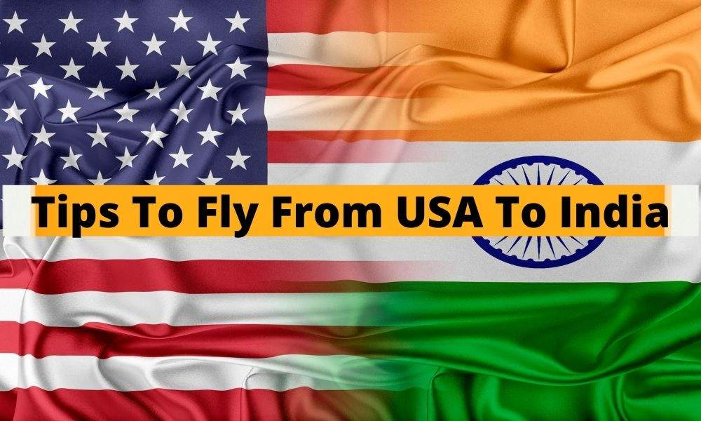 Travel Tips From USA To India